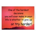 Las decisiones más duras felicitación