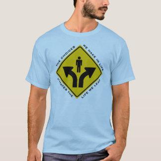 Las decisiones que tomamos en camiseta de las