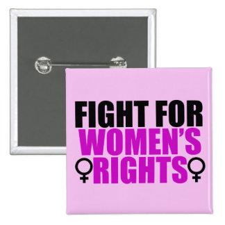 Las derechas de las mujeres pin cuadrado