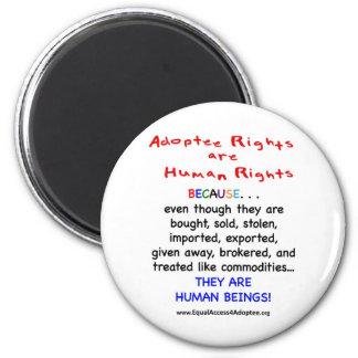 Las derechas del adoptado son derechos HUMANOS Imán De Frigorifico