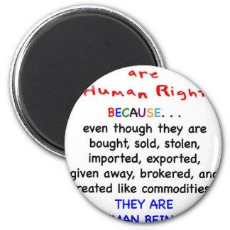 Las derechas del adoptado son derechos HUMANOS Imán Redondo 5 Cm