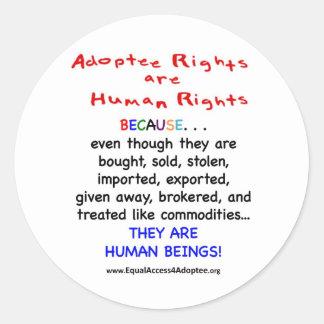 Las derechas del adoptado son derechos HUMANOS Pegatina Redonda