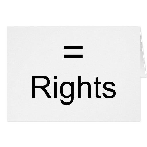 Las derechas iguales tarjeta de felicitación