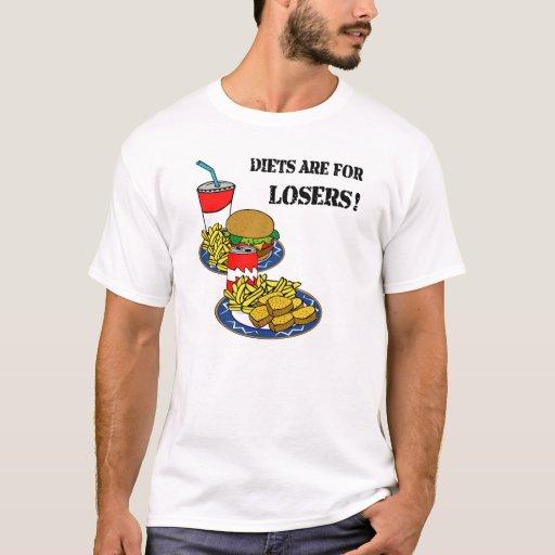 ¡Las dietas están para los perdedores! Playera
