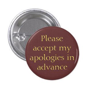Las disculpas abotonan por adelantado