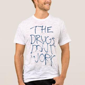 Las drogas no trabajan la camiseta de la pintada