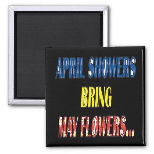 Las duchas Bring de abril pueden las flores Imán Cuadrado