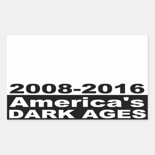 Las edades oscuras 2008-2016 de América Rectangular Altavoz