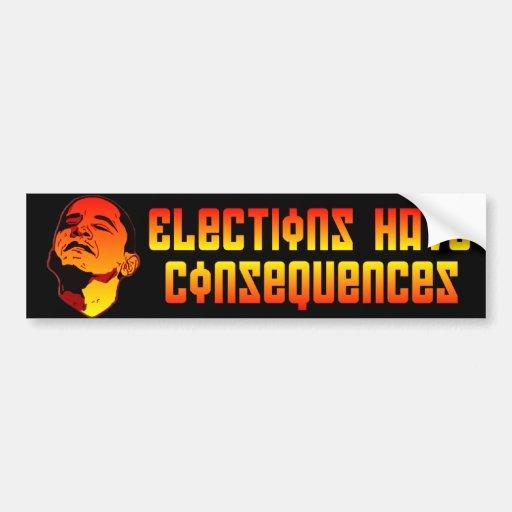 Las elecciones tienen consecuencias etiqueta de parachoque