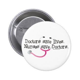 Las enfermeras ahorran a doctores pin redondo de 2 pulgadas