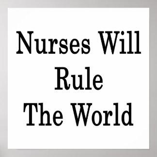 Las enfermeras gobernarán el mundo poster