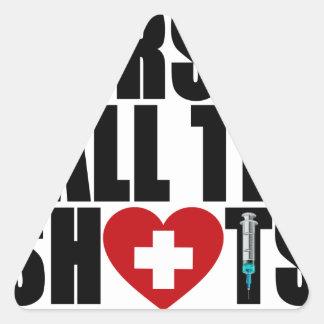 las enfermeras llaman el shots.png pegatina triangular