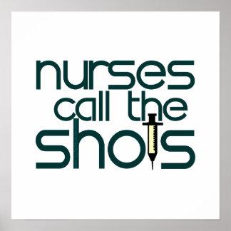 Las enfermeras llaman los tiros posters