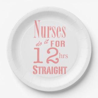 ¡Las enfermeras lo hacen 12 horas de recto! Diseño Plato De Papel De 9 Pulgadas