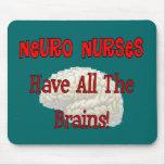 """Las enfermeras neuras """"tienen los regalos de todos alfombrilla de ratones"""