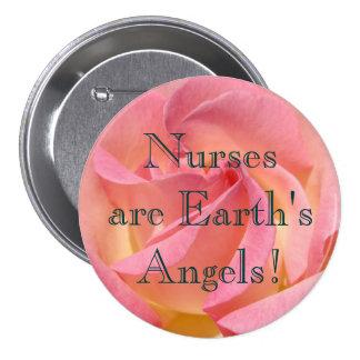 ¡Las enfermeras son los ángeles de la tierra! rosa Pin Redondo De 3 Pulgadas