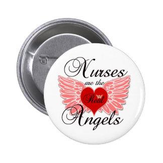 Las enfermeras son los ángeles reales pin redondo de 2 pulgadas