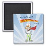 ¡Las enfermeras son super héroes, también! Imán Para Frigorifico