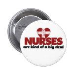 Las enfermeras son un poco una gran cosa pin