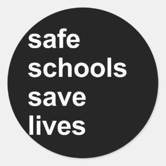 las escuelas seguras ahorran vidas pegatinas redondas