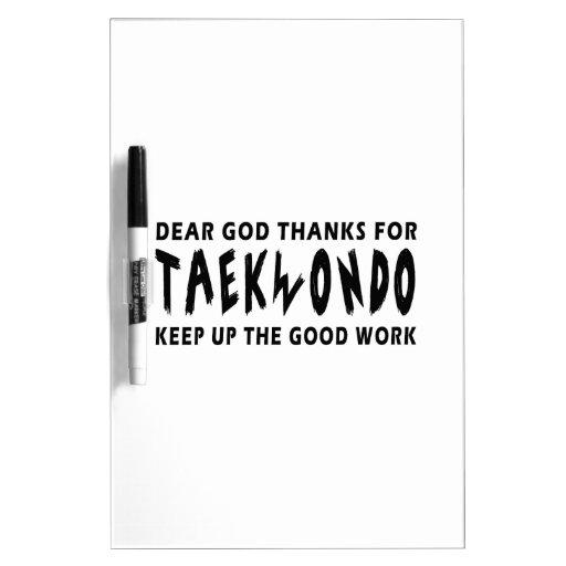 Las estimadas gracias de dios por el Taekwondo con Pizarras