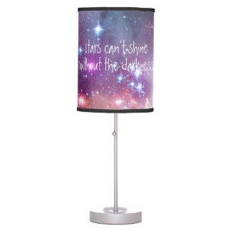 Las estrellas no pueden brillar sin la cita de la lámpara de mesa