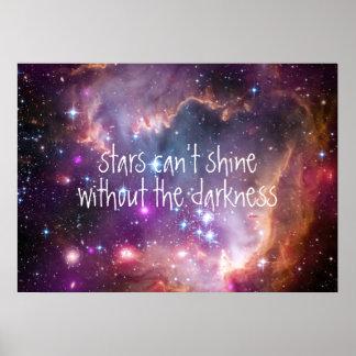 Las estrellas no pueden brillar sin la cita de la póster