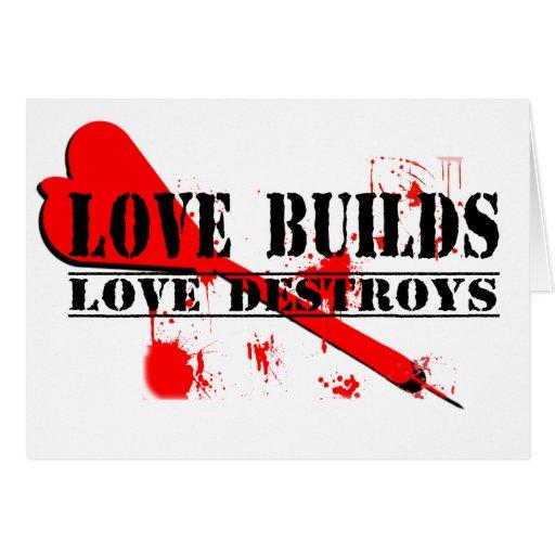 Las estructuras del amor, amor destruyen felicitaciones