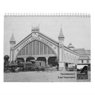Las estructuras perdidas de Sacramento Calendario
