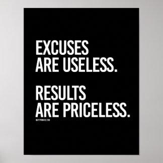 Las excusas son - los resultados son inestimables póster