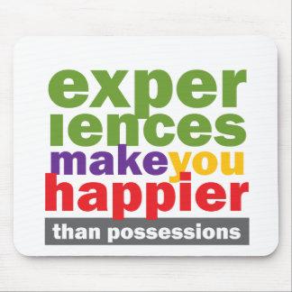 Las experiencias le hacen más feliz que las posesi alfombrillas de ratones