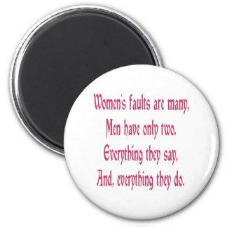 Las faltas de las mujeres son muchas imán redondo 5 cm