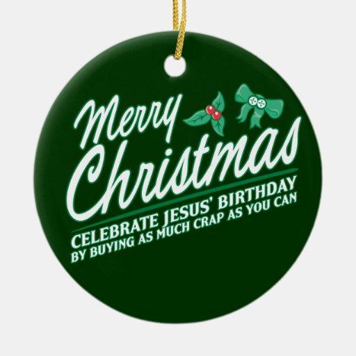 Las Felices Navidad - celebre el cumpleaños de Adorno Redondo De Cerámica