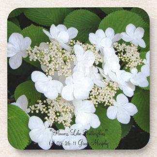 """Las """"flores tienen gusto de mariposas """" posavasos"""