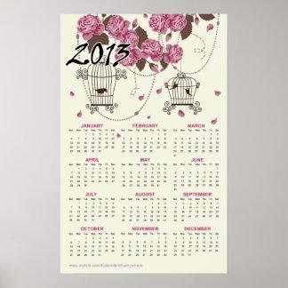 Las flores y los Birdcages 2013 hacen calendarios Posters