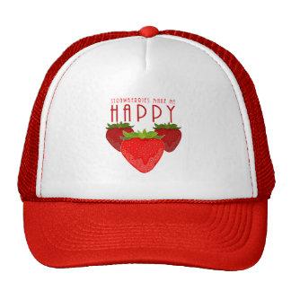 Las fresas me hacen feliz gorro de camionero