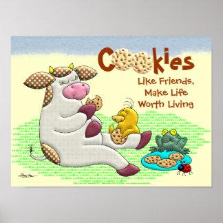 Las galletas hacen vida digno de la vida posters