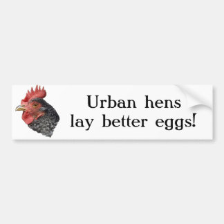 ¡Las gallinas urbanas ponen mejores huevos! - Pega Pegatina Para Auto