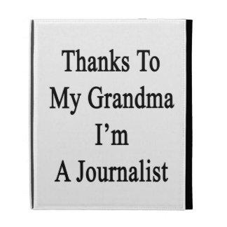 Las gracias a mi abuela soy periodista