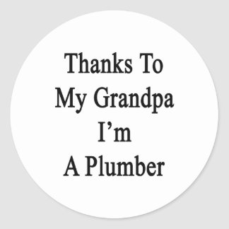 Las gracias a mi abuelo soy fontanero pegatinas redondas