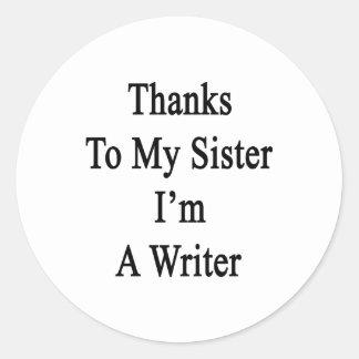 Las gracias a mi hermana soy escritor pegatina redonda