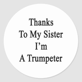 Las gracias a mi hermana soy un trompetista etiqueta redonda