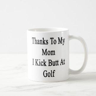 Las gracias a mi mamá golpeo extremo con el pie en taza