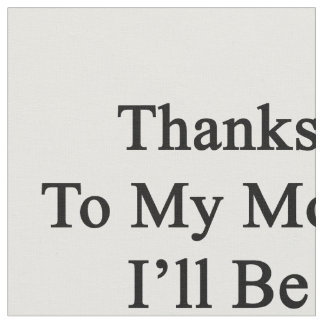 Las gracias a mi mamá seré trombón telas