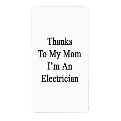 Las gracias a mi mamá soy electricista etiqueta de envío