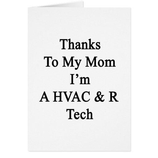 Las gracias a mi mamá soy HVAC de A y R de la tecn Felicitación