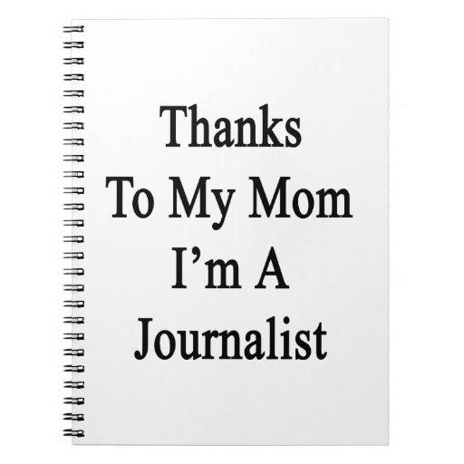 Las gracias a mi mamá soy periodista libro de apuntes