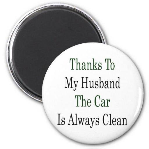 Las gracias a mi marido el coche son siempre limpi imanes para frigoríficos