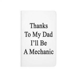 Las gracias a mi papá seré mecánico cuadernos