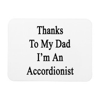 Las gracias a mi papá soy acordeonista iman rectangular